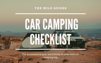 The Fundamental Car Camping Checklist for Your Trip