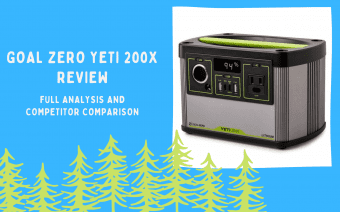 Goal Zero Yeti 200X Review: Battery Timing, Charging Options, Ports & More